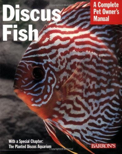 A Complete Pet Owner's Manual: Discus