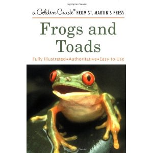 Frogs and Toads (Golden Guide from St. Martin's Press)