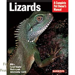 A Complete Pet Owner's Manual: Lizards