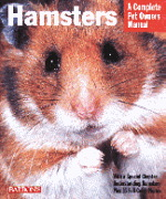 A Complete Pet Owner\'s Manual: Hamsters