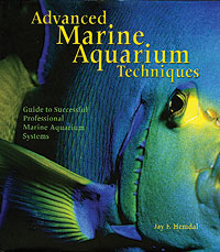 Advanced Marine Aquarium Techniques