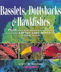 Reef Fishes Vol 2: Basslets, Dottybacks & Hawkfishes