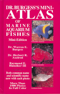 Dr. Burgess\'s Mini Atlas Of Marine Aquarium Fish