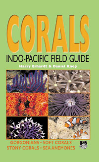 Corals Indo-Pacific Field Guide