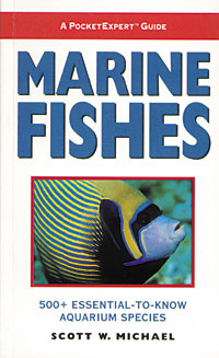 A Pocket Expert Guide to Marine Fishes