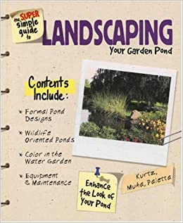 The Super Simple Guide to Landscaping your Garden Pond
